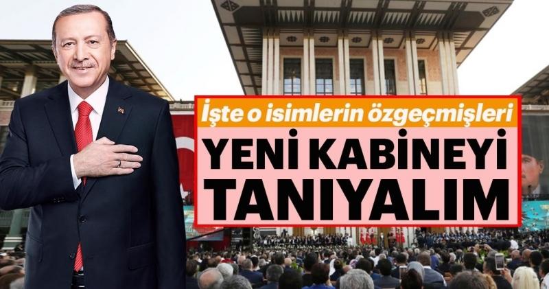 Başkan Erdoğan Yeni Kabine'yi açıkladı